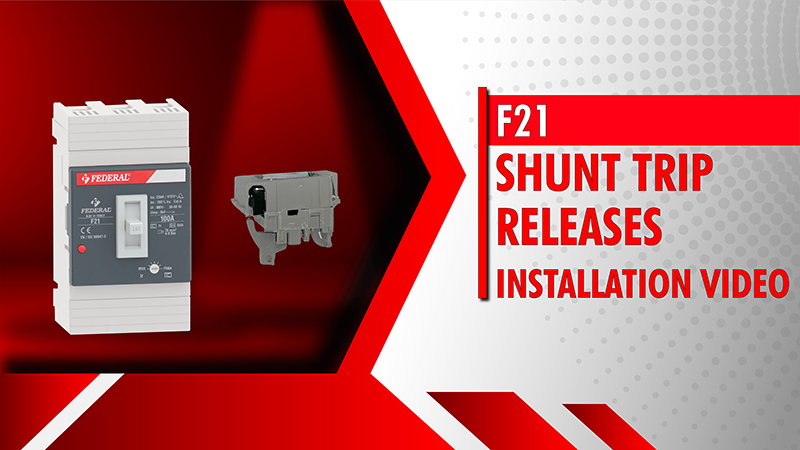 F21 Shunt Trip Releases Installation Video