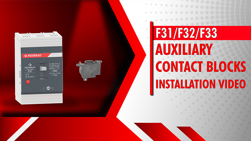 F31-F32-F33 Auxiliary Contact Blocks Installation Video