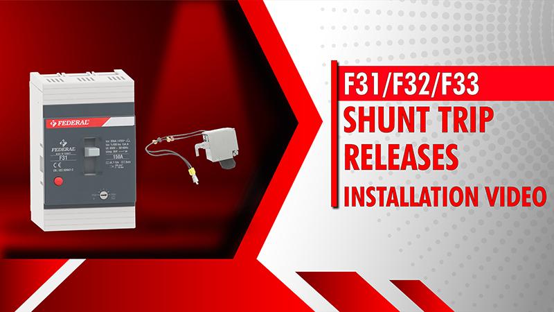 F31-F32-F33 Shunt Trip Releases Installation Video