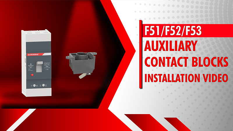 F51-F52-F53 Auxiliary Contact Blocks Installation Video