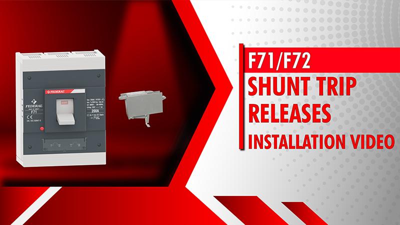 F71-F72 Shunt Trip Releases Installation Video