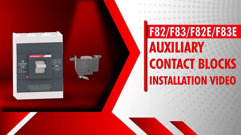 F82-F83-F82E-F83E Auxiliary Contact Blocks Installation Video