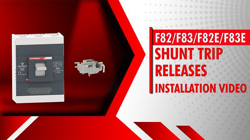 F82-F83-F82E-F83E Shunt Trip Releases Installation Video
