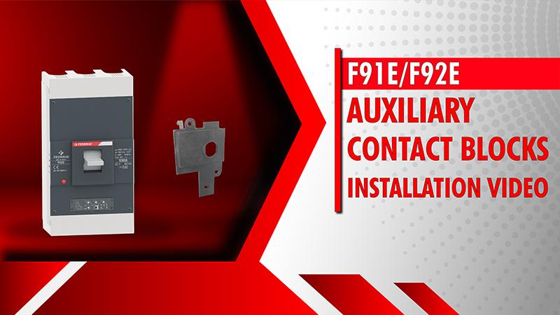F91E-F92E Auxiliary Contact Blocks Installation Video