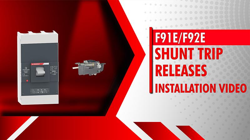 F91E-F92E Shunt Trip Releases Installation Video