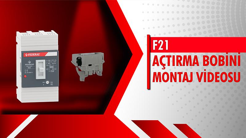F21 Açtırma Bobini Montaj Videosu