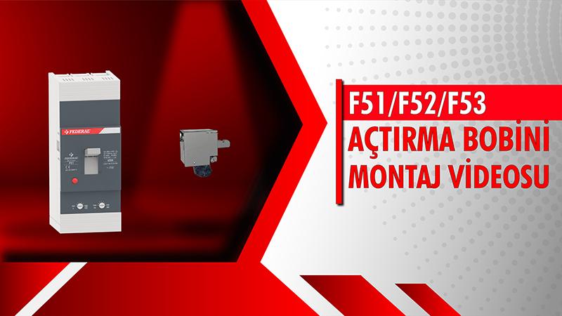 F51-F52-F53 Açtırma Bobini Montaj Videosu