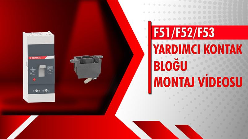 F51-F52-F53 Yardımcı Kontak Bloğu Videosu