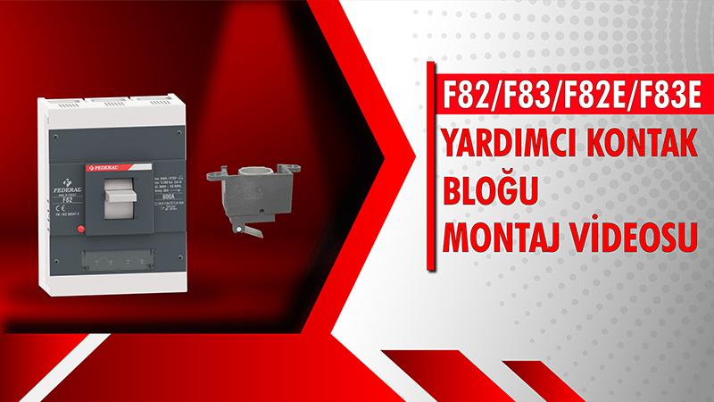 F82-F83-F82E-F83E Yardımcı Kontak Bloğu Videosu
